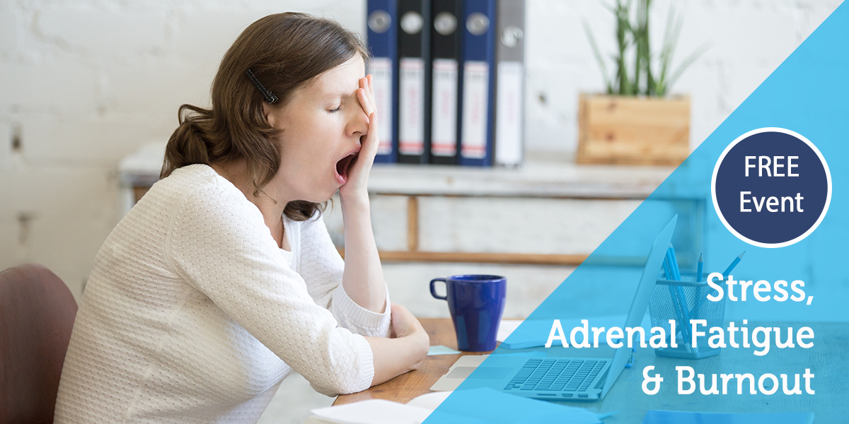 Adrenal Fatigue Seminar